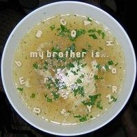 "Alphabet Soup ""My Brother is..."""