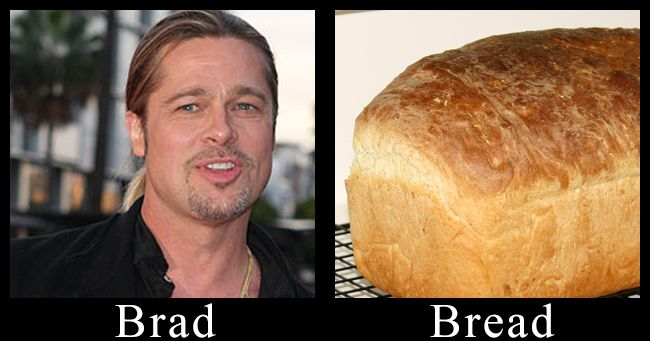 Picture of Brad pitt and a picture of bread.