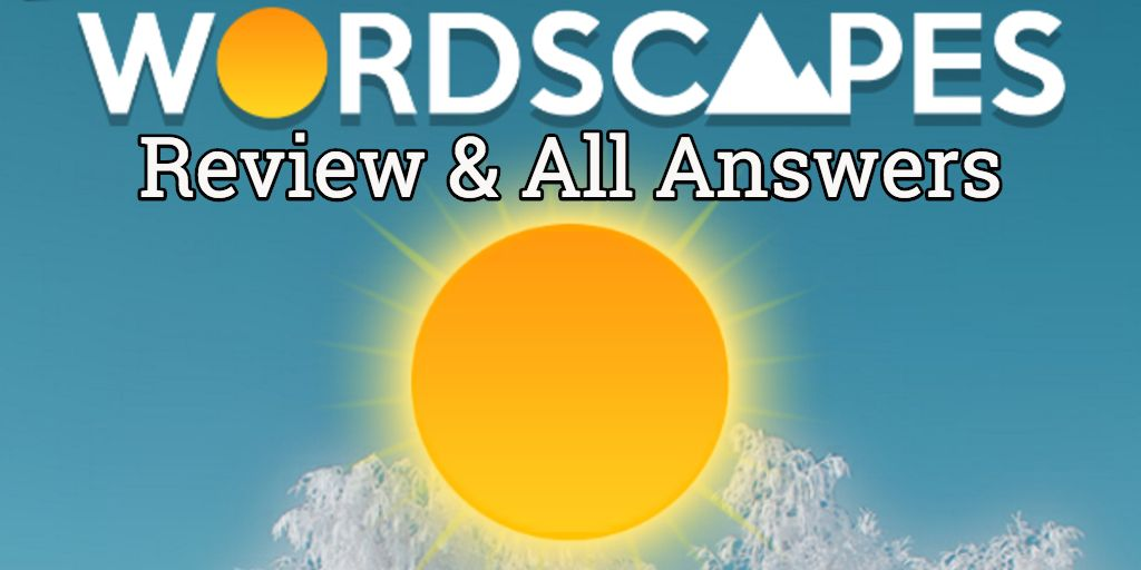 ᐅ Wordscapes Answers for ALL Levels + Review | word-grabber com