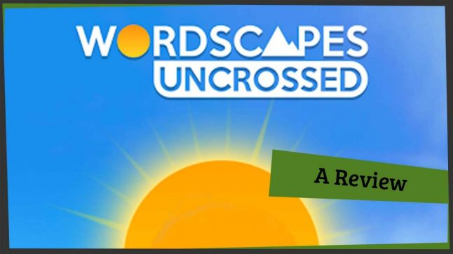 Wordscapes Uncrossed Review