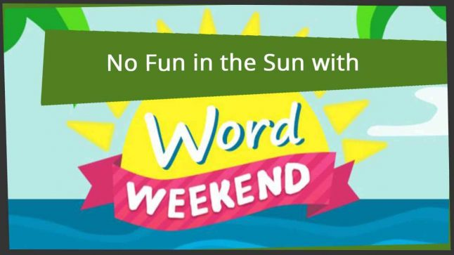 no fun on the beach word weekend review
