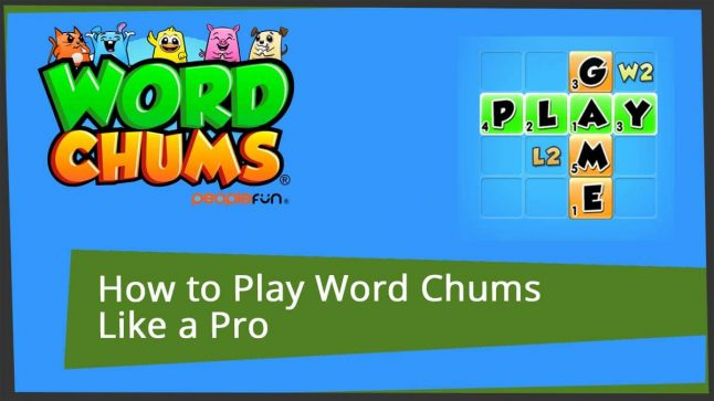 how to play word chums like a pro