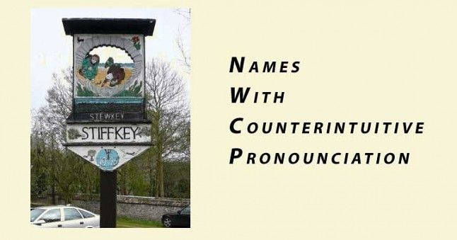 Names With Counterintuitive Pronounciation - Stiffkey